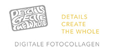 Digitale Fotocollagen - Details Create The Whole